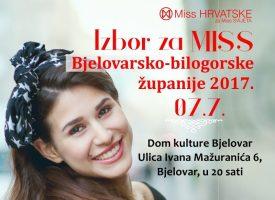 IZBOR ZA MISS BJELOVARSKO BILOGORSKE ŽUPANIJE 2017 Casting 8. lipnja u Ritmu grada