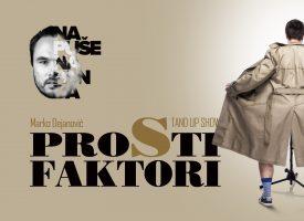 PROSTI FAKTORI Urnebesni stand up show dolazi u Bjelovar